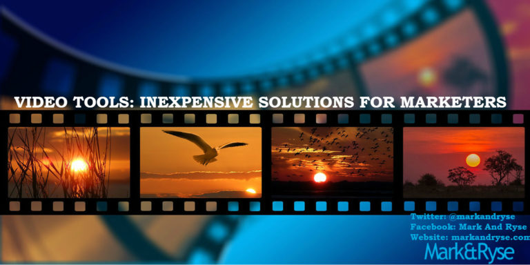 Video Tools: Inexpensive Solutions For Marketers